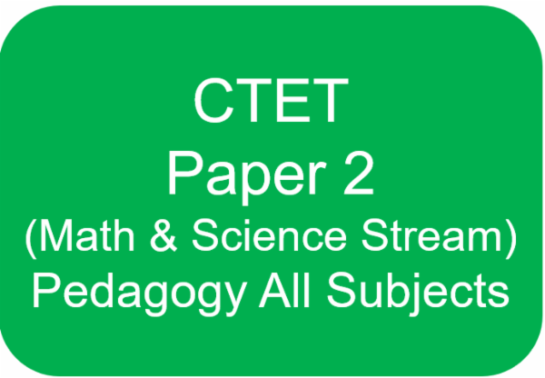 CTET PAPER 2 (PEDAGOGY FOR ENGLISH+HINDI+SCIENCE+MATHS+CDP) cover
