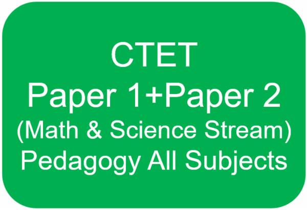 CTET - Paper 1 + Paper 2 (Maths and Science) Pedagogy for All Subjects cover