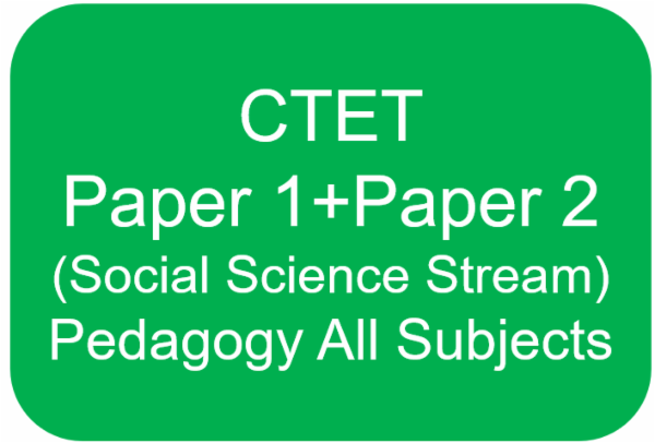 CTET - Paper 1 + Paper 2 (Social Science) Pedagogy All Subjects cover